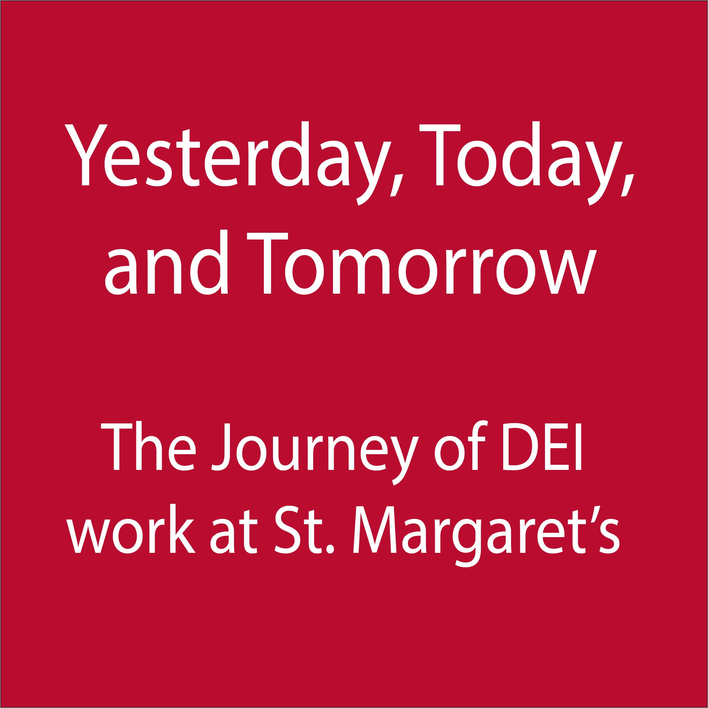 The Journey of DEI Work at St. Margaret's